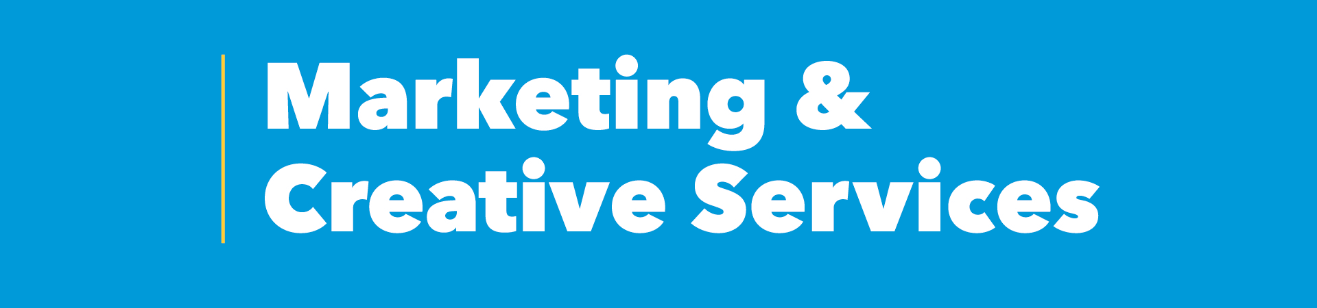 Marketing & Creative Services